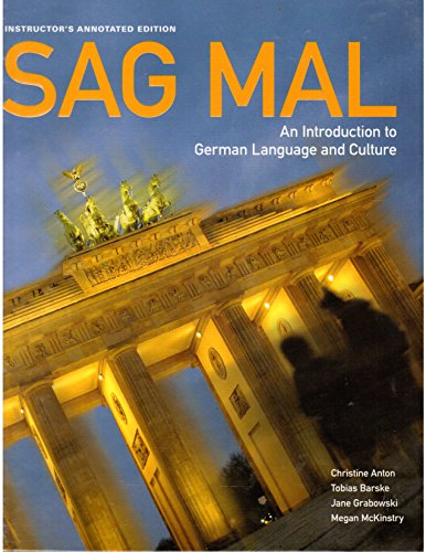 Sag Mal: A Introduction to German Language and Culture (Instructor's Annotated Edition)