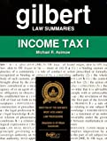Gilbert Law Summaries: Income Tax I