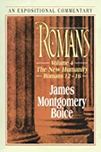 Romans: The New Humanity Romans 12-16 (Expositional Commentary)