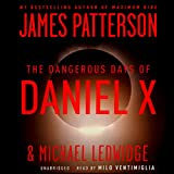 Daniel X Series-The Dangerous Days of Daniel X