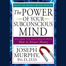 The Power of Your Subconscious Mind: Updated