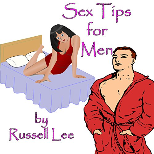 Sex Tips for Men audiobook cover art