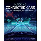 Hacking Connected Cars: Tactics, Techniques, and Procedures (English Edition)