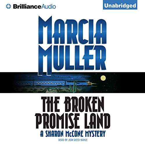 The Broken Promise Land Audiobook By Marcia Muller cover art