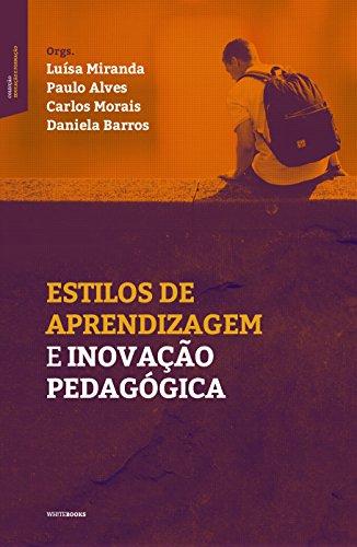 Estilos de Aprendizagem e inovação pedagógica
