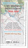 Mount Whitney High Country (Tom Harrison Maps)