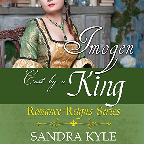 Imogen: Cast by a King audiobook cover art