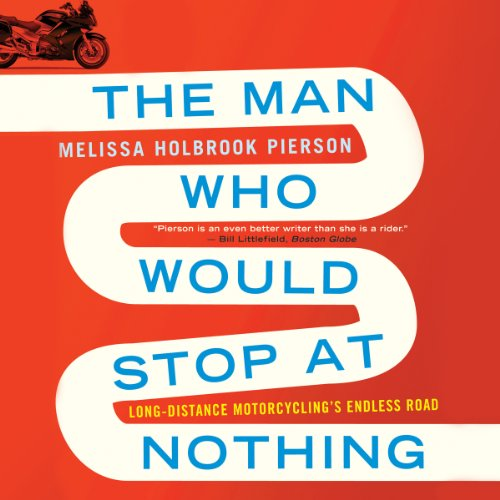 The Man Who Would Stop at Nothing audiobook cover art