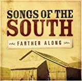Songs of the South: Farther Along