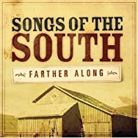 Songs of the South: Farther Al