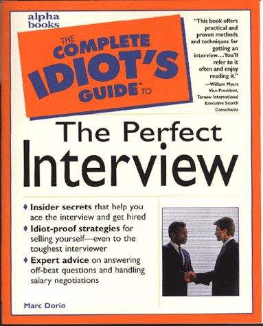 Download Cig: Perfect Job Interview (The Complete Idiot's Guide) 