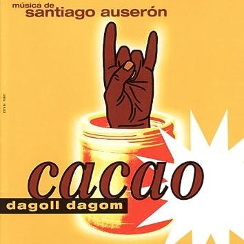 Dagoll Dagom - Cacao