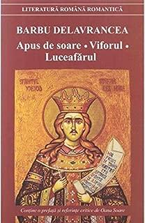 Apus de soare. Viforul. Luceafarul (Romanian Edition)