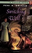 the switching well