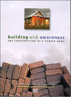 Building With Awareness - The Construction of a Hybrid Home