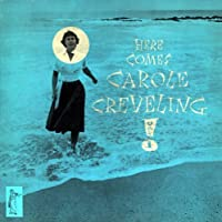 Vol. 1-Here Comes (Mini Lp Sleeve) by Carole Cleveling (2007-08-22)