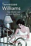 La Chatte sur un toit brûlant (Pavillons poche) - Format Kindle - 7,99 €