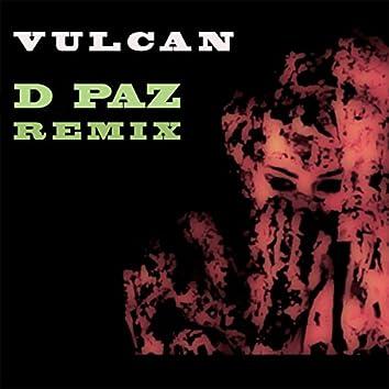 Vulcan (D Paz Remix)