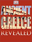 Ancient Greece (DK Revealed)