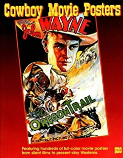 Cowboy Movie Posters (The Illustrated History of Movies Throught Posters Series Vol. 2)