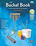 The Bucket Book: A Junkyard Percussion Manual