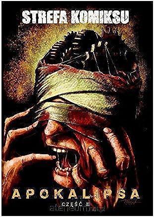 Strefa Komiksu (Tom 11) Apokalipsa cz. 2 [KOMIKS]