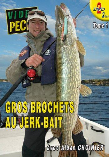 Gros brochets au jerk-bait (2 DVD) avec Alban Choinier - Vidéo Pêche - Pêche des carnassiers