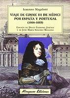 Viaje de Cosme III de Médicis por España y Portugal, 1668-1669