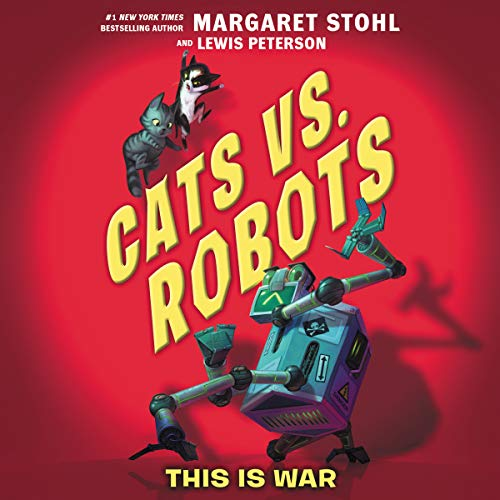This Is War     Cats vs. Robots, Book 1              De :                                                                                                                                 Margaret Stohl,                                                                                        Lewis Peterson                               Lu par :                                                                                                                                 Johnny Heller                      Durée : 5 h et 20 min     Pas de notations     Global 0,0
