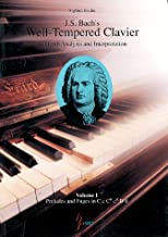J. S. Bach's Well-Tempered Clavier: In-Depth Analysis and Interpretation, volume I