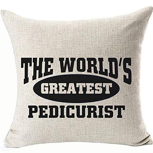 Fundas de almohada The World's Greatest Pedicurist Decoratives Fundas de almohada para sofá sofá y silla, fundas de cojín de doble cara, 45 cm x 45 cm, color: el mejor pedicurista del mundo