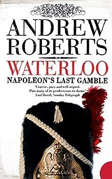 Waterloo  Napoleon s Last Gamble  Making History  Paperback