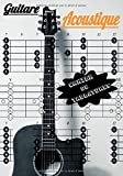 Guitare Acoustique Cahier De Tablatures: Cahier de Tablatures Pour Partitions Guitare, de musique...