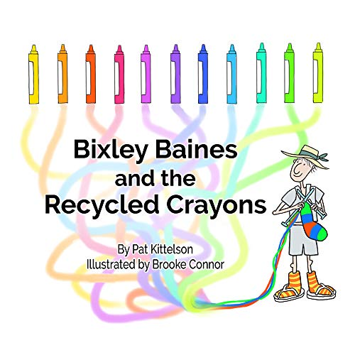 Bixley Baines and the Recycled Crayons