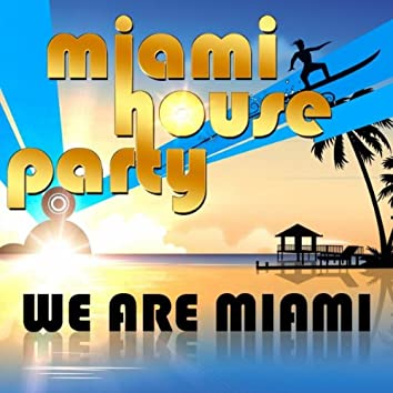 We Are Miami