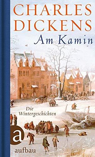 Am Kamin: Die Wintergeschichten