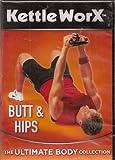 Kettle Worx Butt and Hips: Kettlebell Workout