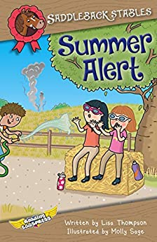 Summer Alert (Saddleback Stables Book 4) by [Lisa Thompson, Reading Eggs, Molly Sage]