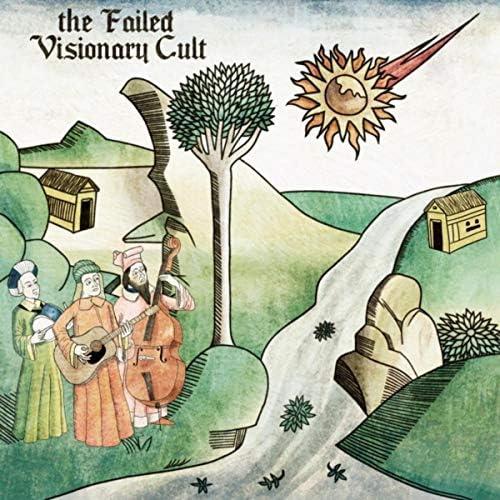 The Failed Visionary Cult