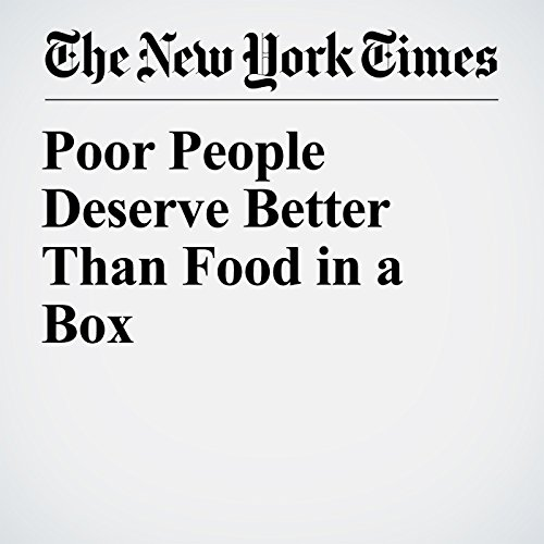 Poor People Deserve Better Than Food in a Box copertina