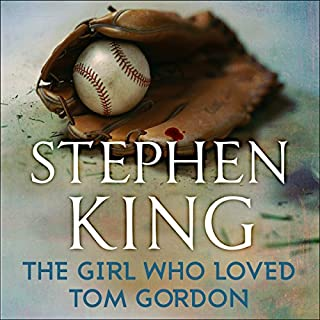 The Girl Who Loved Tom Gordon                   By:                                                                                                                                 Stephen King                               Narrated by:                                                                                                                                 Anne Heche                      Length: 6 hrs and 19 mins     12 ratings     Overall 4.0