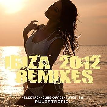 Ibiza 2012 Remixes (Electro - House - Dance - Tunes)