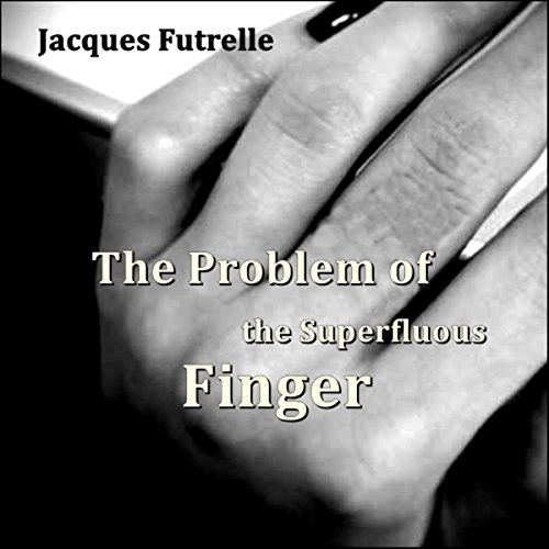 Couverture de The Problem of the Superfluous Finger