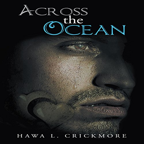 Across the Ocean                   By:                                                                                                                                 Hawa L. Crickmore                               Narrated by:                                                                                                                                 Melanie Taylor                      Length: 3 hrs and 6 mins     Not rated yet     Overall 0.0