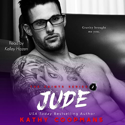 Jude     The Saints, Book 2              By:                                                                                                                                 Kathy Coopmans                               Narrated by:                                                                                                                                 Kelley Hazen                      Length: 8 hrs and 42 mins     1 rating     Overall 2.0
