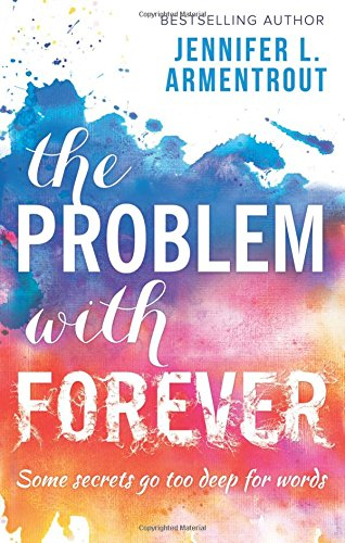 The Problem With Forever (MIRA