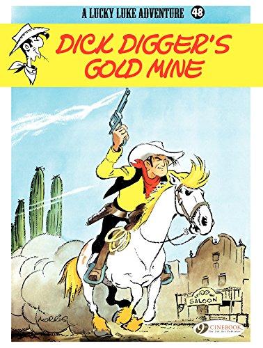 Lucky Luke - Volume 48 - Dick Digger's gold mine