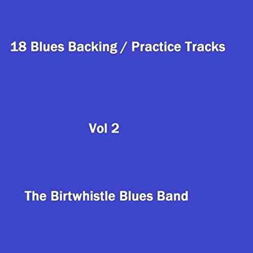 Slow Blues in Em Bass & Drums by The Birtwhistle Blues Band