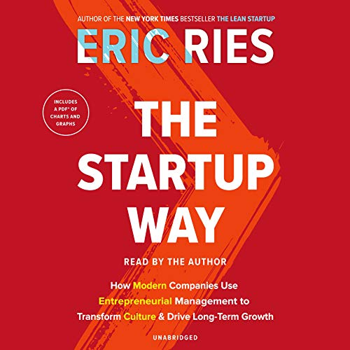 The Startup Way     How Modern Companies Use Entrepreneurial Management to Transform Culture and Drive Long-Term Growth              Auteur(s):                                                                                                                                 Eric Ries                               Narrateur(s):                                                                                                                                 Eric Ries                      Durée: 10 h et 12 min     9 évaluations     Au global 4,3