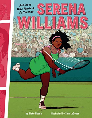 Serena Williams: Athletes Who Made a Difference (English Edition)